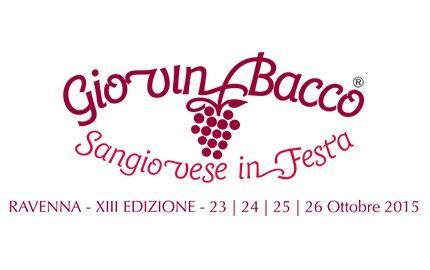 Festeggia il Sangiovese con GiovinBacco 2017 a Ravenna dal 23 al 25 ottobre
