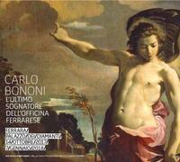 Mostra Palazzo Diamanti - Carlo Bononi - L'ultimo sognatore dell'Officina Ferrararse