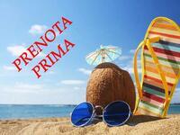 Offerta prenota prima e risparmia sulla tua vacanza estiva! Promo Family All Inclusive
