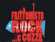 Fritto Misto Rock e Cozze 2013