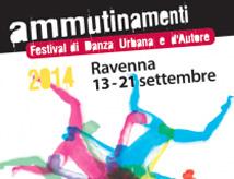 Festival Ammutinamenti 2014 a Ravenna