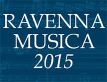 Ravenna Musica 2015