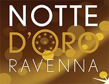 Decima edizione della Notte d'Oro a Ravenna