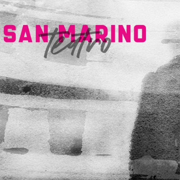 Stagione 2017/2018 di San Marino Teatro