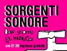 Sorgenti Sonore: rassegna musicale