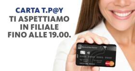 Disponibili le Nuove Carte di Credito T@Pay