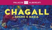 CHAGALL  SOGNO E MAGIA