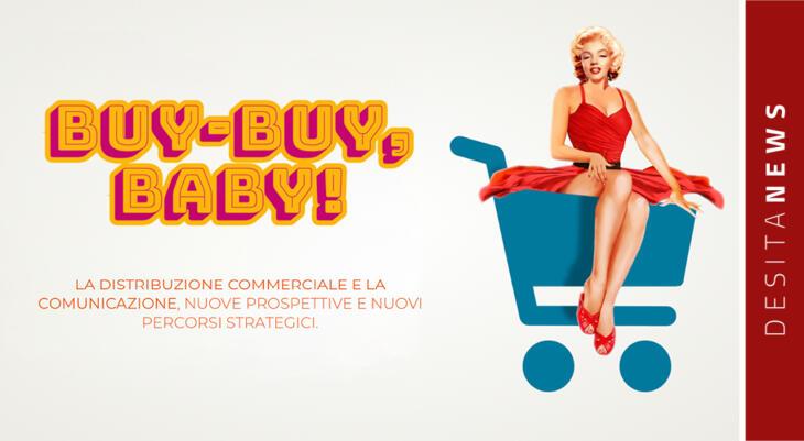 Workshop, 4 luglio: Buy-Buy Baby!