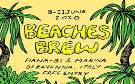 BEACHES BREW FESTIVAL Hana-bi a Marina di Ravenna
