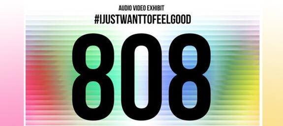 808 I just want to feel good | #IJustWantToFeelGood