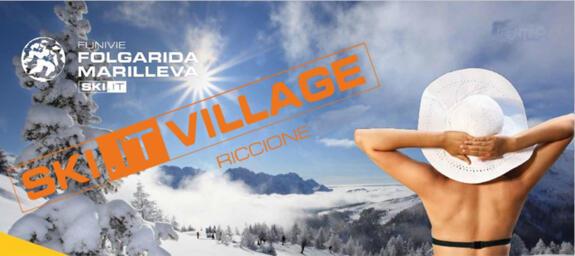 SKI.IT VILLAGE SBARCA A RICCIONE | Funivie Folgarida Marilleva SkiArea Campiglio Dolomiti di Brenta