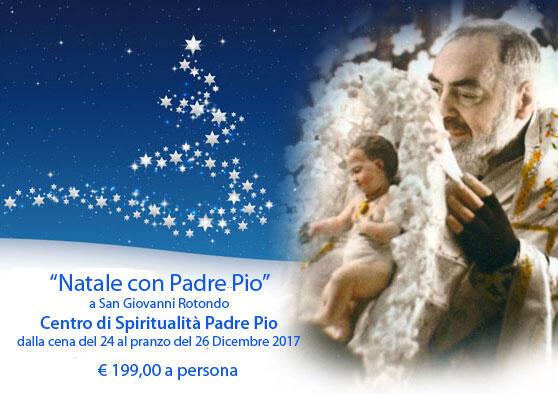 Vacanze natalizie 2017 a San Giovanni Rotondo tra fede e tradizione un' esperienza da vivere!