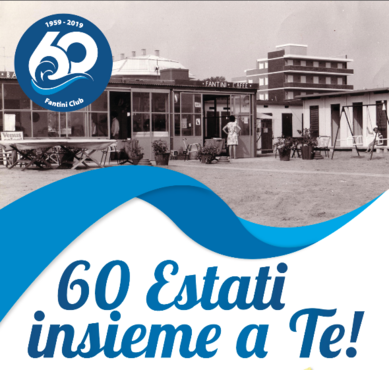1959-2019: 60 Estati insieme a Te!
