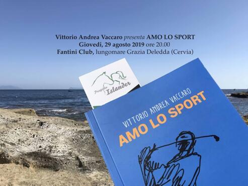 29 Agosto 2019 - Cena & Incontri con l'autore: Amo lo sport, Vittorio Andrea Vaccaro
