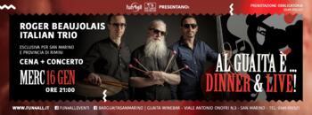 Roger Beaujolais Italian Trio Live
