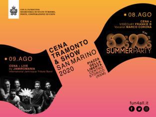 CENA, TRAMONTO & SHOW San Marino 2020