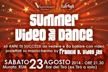 SUMMER VIDEO AND DANCE