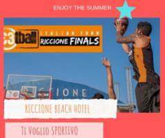 Streetball Italian Tour Riccione 2019 | 26 - 28 Luglio | Offerta Riccione Beach Hotel
