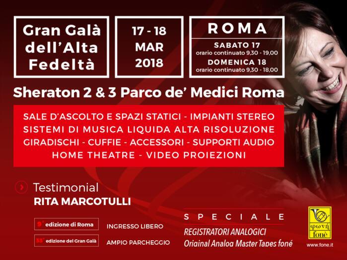 Gran Galà dell'Alta Fedeltà ROMA 17 e 18 Marzo 2018 - Sheraton 2 & 3 Parco dè Medici - NOI CI SAREMO