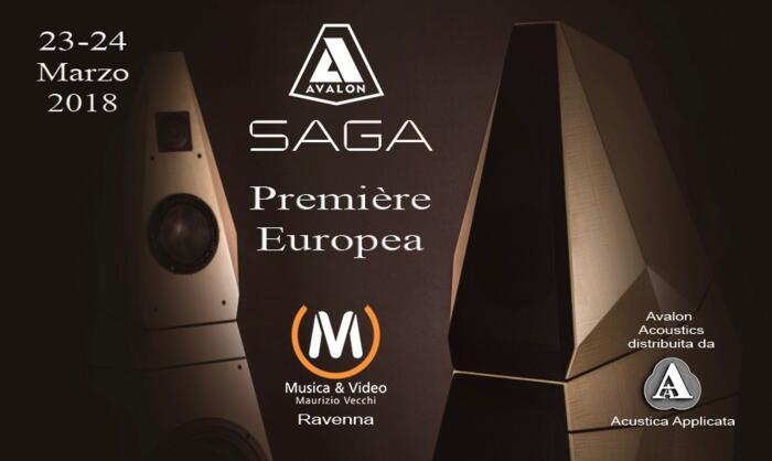 L' EVENTO del 2018 - Diffusori Acustici AVALON  SAGA  - PREMIERE EUROPEA - Sabato 24 Marzo 2018