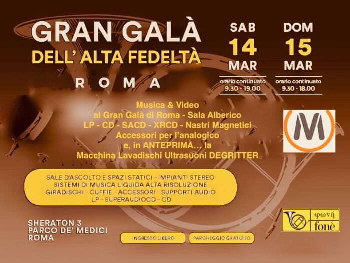 Gran Galà dell'Alta Fedeltà - Roma 14 e 15 Marzo 2020 - Noi ci saremo!