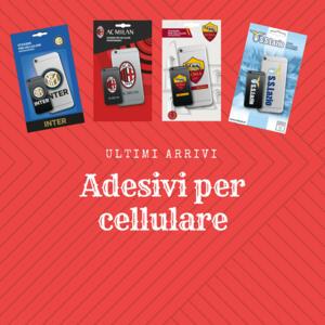 Ultimi arrivi: adesivi ufficiali per cellulare squadre di calcio