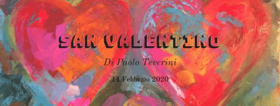 San Valentino: di Paolo Teverini
