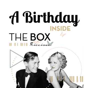 A BIRTHDAY INSIDE THE BOX