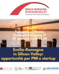 Emilia-Romagna in Silicon Valley: opportunities for SMEs and Startups - Rimini Tecnopolo March 27th