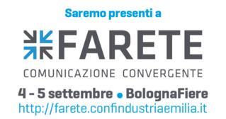 Ci vediamo a Farete, la fiera di Confindustria Emilia