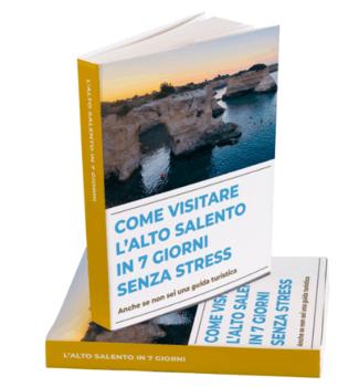 COME VISITARE IL SALENTO IN 7 GIORNI SENZA STRESS