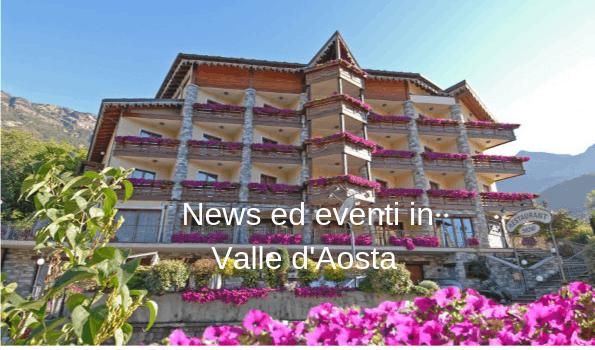 Giugno 2019: escursioni e visite culturali in Valle d'Aosta