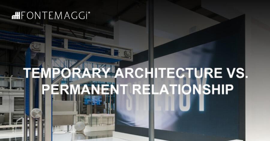 Temporary Architecture vs. Permanent Relationship