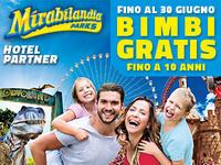 Offerta Pacchetto Hotel 3 stelle + Mirabilandia bimbi gratis!