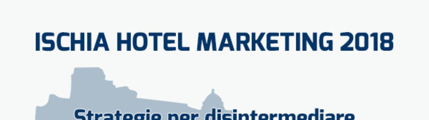 Ischia Hotel Marketing 2018