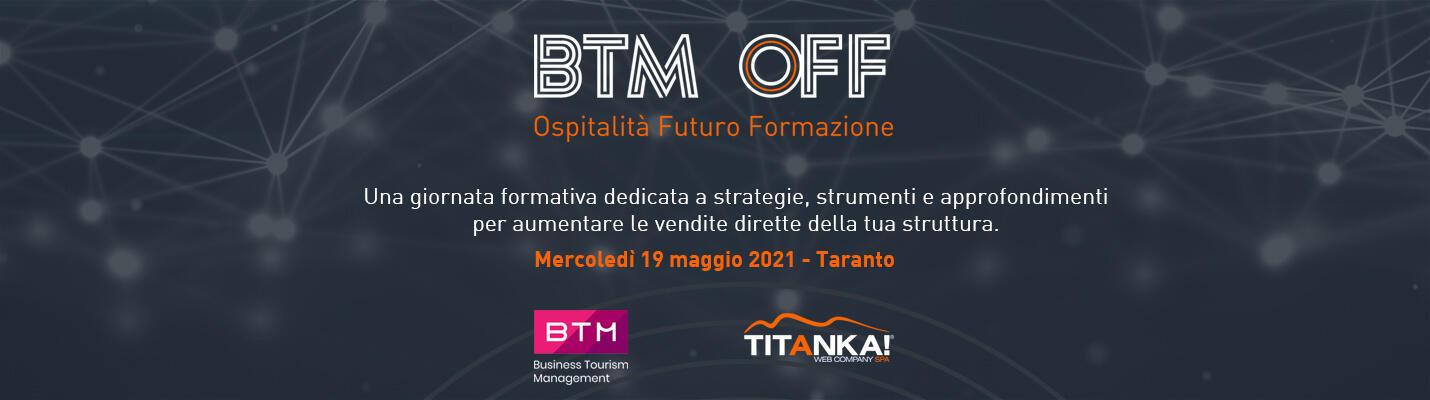 Partecipa alla formazione BTM OFF - Ospitalità Futuro Formazione
