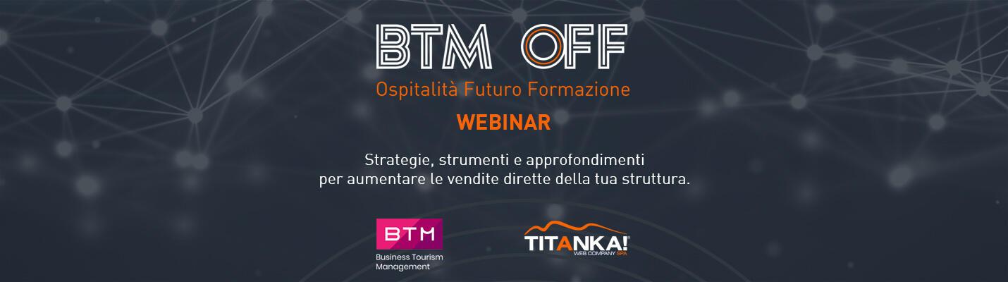 Partecipa alla formazione online BTM OFF - Ospitalità Futuro Formazione