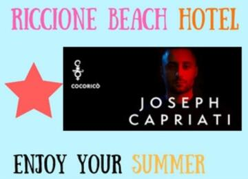 Offerta JOSEPH CAPRIATI Cocorico Riccione 4 agosto 2018