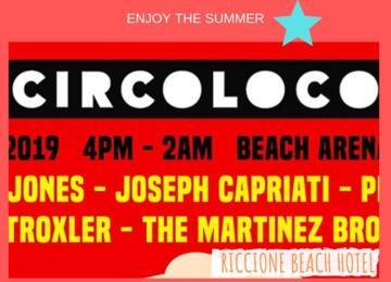 Offerta Circoloco Rimini Beach Arena - 15 Agosto 2019 | Riccione Beach Hotel