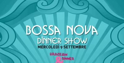 BOSSA NOVA DINNER SHOW