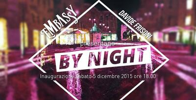 BY NIGHT, mostra di Davide Frisoni