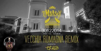 Embassy Rimini presenta: Vecchia Romagna Remix by Titilla Cocoricò