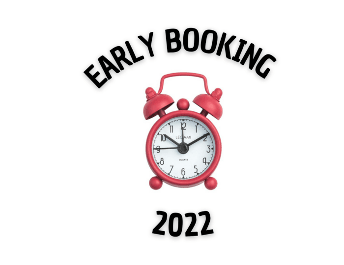 EARLY BOOKING 2022