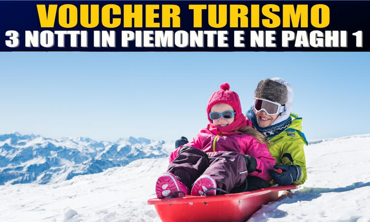 VOUCHER Regione Piemonte  - Week end