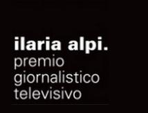 Premio Giornalistico Televisivo Ilaria Alpi 2013
