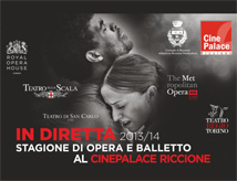 In Diretta 2013/2014, l'opera e il balletto al Cinepalace di Riccione