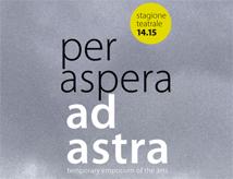 Per Aspera ad Astra 2014/2015: stagione teatrale del Teatro Astra di Bellaria