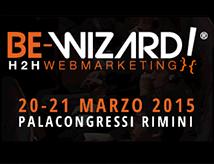 Be-Wizard 2015: Human to Human Web Marketing a Rimini