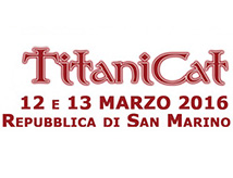 TitaniCat 2016 a San Marino