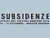 Subsidenze Street Art Festival 2016 a Ravenna